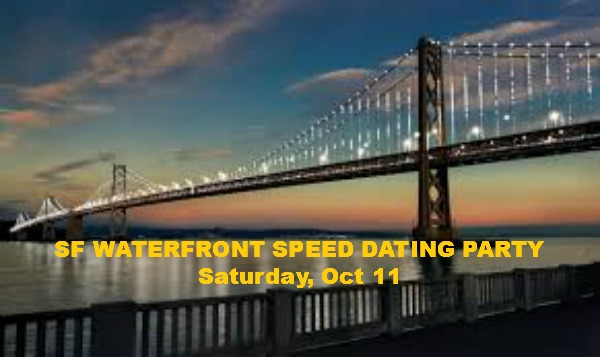SF WATERFRONT SPEED DATING PARTY