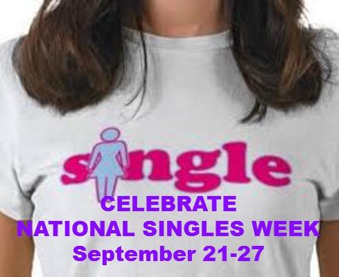 CELEBRATE NATIONAL SINGLES WEEK!