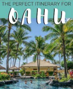 Perfect 4 Days on Oahu, Hawaii!