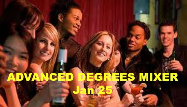 Advanced Degrees Mixer