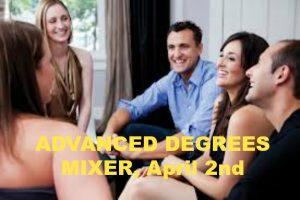 Advanced Degrees Mixer