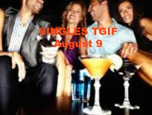Singles TGIF
