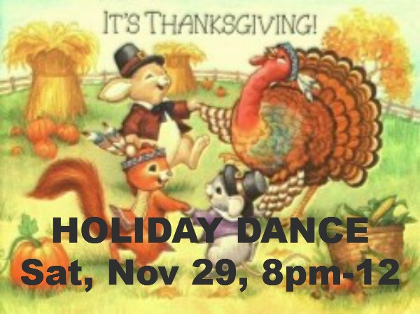 THANKSGIVING HOLIDAY DANCE