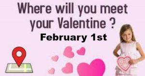 Meet Your Valentine Feb 1st