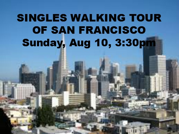 SINGLES WALKING TOUR OF SF